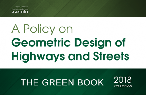 Aashto Releases 7th Edition Of Its Highway Street Design Green Book Aashto Journal